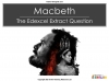 Macbeth - Edexcel GCSE Extract Question Teaching Resources (slide 1/45)