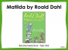 Matilda Teaching Resources (slide 1/221)