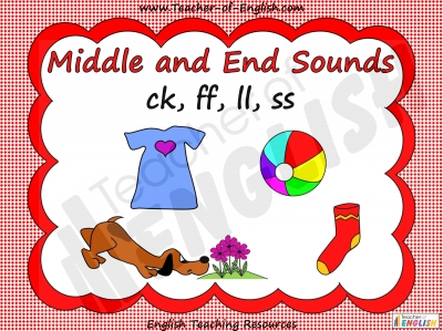Middle and End Sounds - ck, ff, ll, ss