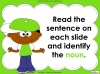 Nouns - Year 1 Teaching Resources (slide 19/29)