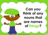 Nouns - Year 1 Teaching Resources (slide 7/29)