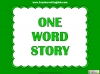 One Word Story Teaching Resources (slide 1/9)
