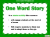 One Word Story Teaching Resources (slide 2/9)
