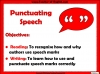 Punctuating Speech Teaching Resources (slide 2/13)