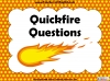Quickfire Questions Teaching Resources (slide 1/8)