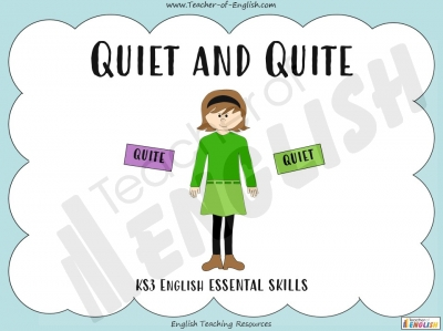 Quiet and Quite - KS3