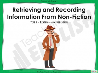 Retrieving and Recording Information - Non Fiction - KS3