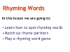 Rhyming Words (slide 2/11)