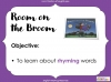 Room on the Broom - KS1 Teaching Resources (slide 44/102)