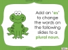 Singular Nouns to Plural Nouns  - Year 1 Teaching Resources (slide 46/67)