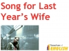 Song for Last Year's Wife (slide 3/30)