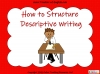 Structuring Descriptive Writing (slide 1/31)