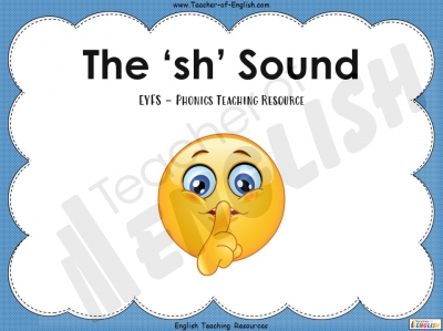 The 'sh' Sound - EYFS Teaching Resources