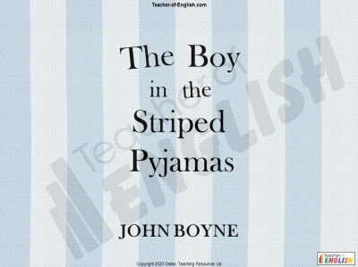 The Boy in the Striped Pyjamas - Free Resource