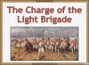 The Charge of the Light Brigade Teaching Resources (slide 6/46)
