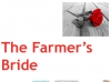The Farmer's Bride Teaching Resources (slide 6/42)
