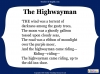 The Highwayman (slide 12/107)