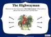 The Highwayman (slide 21/107)