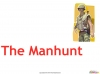 The Manhunt (slide 6/34)