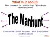 The Manhunt (slide 7/34)