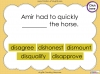 The Prefix 'dis' - Year 3 and 4 Teaching Resources (slide 22/34)