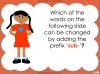The Prefix 'sub-' - Year 3 and 4 Teaching Resources (slide 10/24)