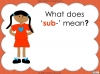 The Prefix 'sub-' - Year 3 and 4 Teaching Resources (slide 5/24)