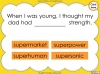 The Prefix 'super-' - Year 3 and 4 Teaching Resources (slide 15/23)