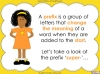 The Prefix 'super-' - Year 3 and 4 Teaching Resources (slide 4/23)