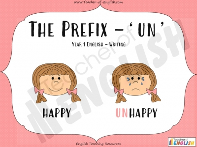 The Prefix 'un' - Year 1 Teaching Resources