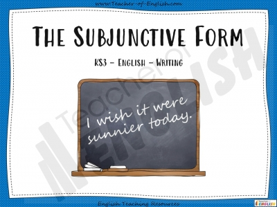 The Subjunctive Form - KS3