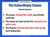 The Subordinate Clause Teaching Resources (slide 6/13)