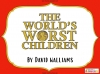 The World's Worst Children by David Walliams (slide 1/87)