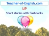 UP - Short Stories with Flashbacks (slide 1/31)