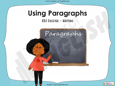 Using Paragraphs - KS3
