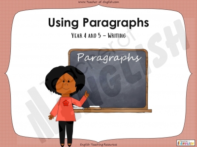 Using Paragraphs - Year 4 and 5