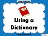 Using a Dictionary Teaching Resources (slide 1/11)