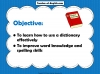 Using a Dictionary Teaching Resources (slide 2/11)