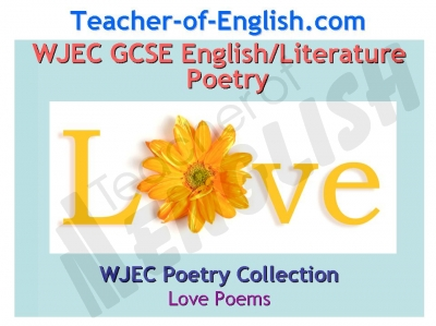 WJEC GCSE Love Poetry Teaching Resources
