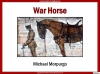 War Horse by Michael Morpurgo Teaching Resources (slide 1/138)