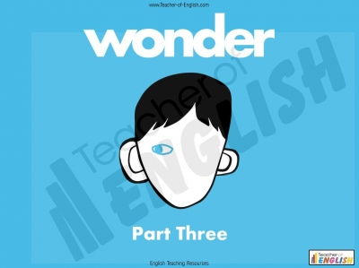 Wonder - Unit of Work Part Three