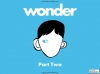 Wonder - Unit of Work Part Two Teaching Resources (slide 1/79)