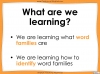 Word Families - Year 3 and 4 Teaching Resources (slide 2/17)