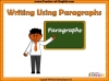 Writing Using Paragraphs (slide 1/14)