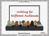 Writing for Different Audiences (slide 1/9)