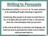 Writing to Persuade (slide 6/80)