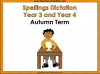 Year 3 and Year 4 Autumn Term Spellings Dictation