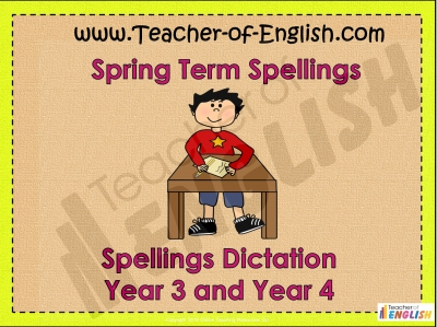 Year 3 and Year 4 Spring Term Spellings