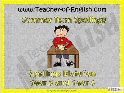 Year 5 and 6 Summer Term Spellings Teaching Resources