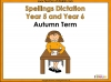 Year 5 and Year 6 Autumn Term Spellings Dictation Teaching Resources (slide 1/40)